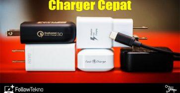 Rekomendasi Charger Fast Charging